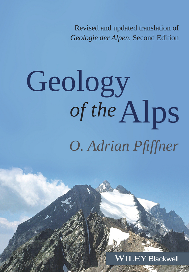 O. Pfiffner Adrian Geology of the Alps o pfiffner adrian geology of the alps