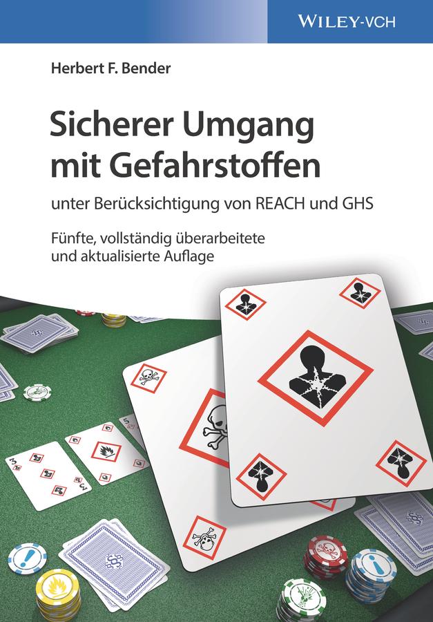 Herbert Bender F. Sicherer Umgang mit Gefahrstoffen. unter Berücksichtigung von REACH und GHS christina rentzsch strategien zivilgesellschaftlicher organisationen im umgang mit veranderungen zwischen pragmatismus und idealismus