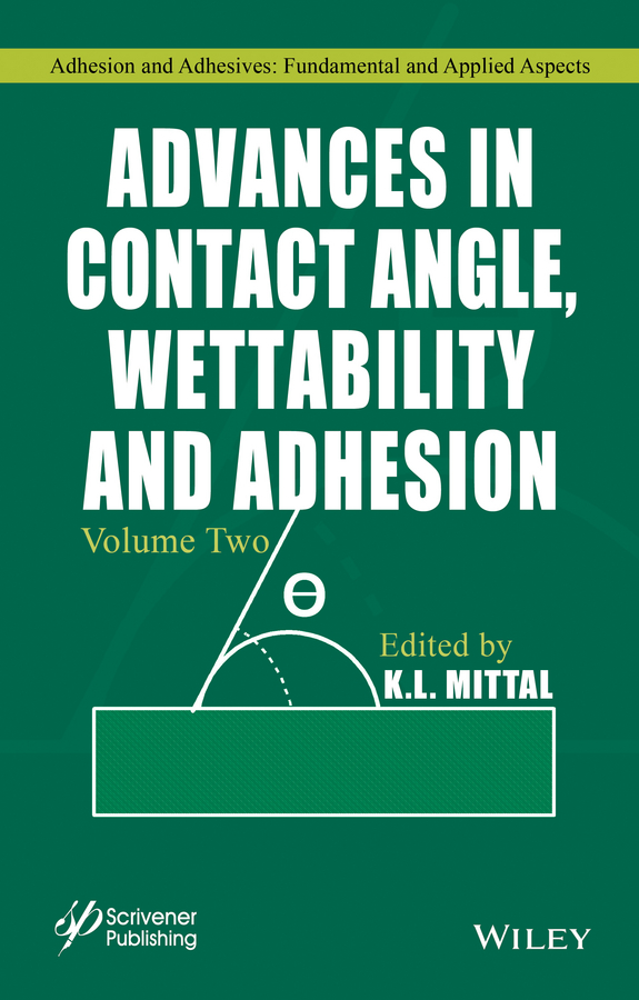 K. Mittal L. Advances in Contact Angle, Wettability and Adhesion, Volume Two sven utcke transfer and invariants of surfaces of revolution