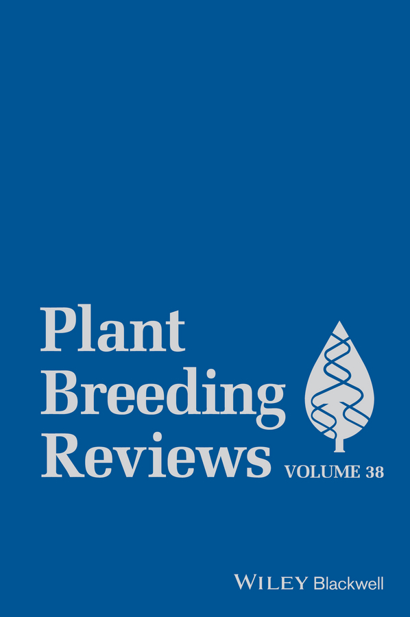 Jules Janick Plant Breeding Reviews, Volume 38 jules janick plant breeding reviews volume 37