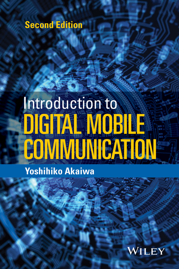Yoshihiko Akaiwa Introduction to Digital Mobile Communication цена