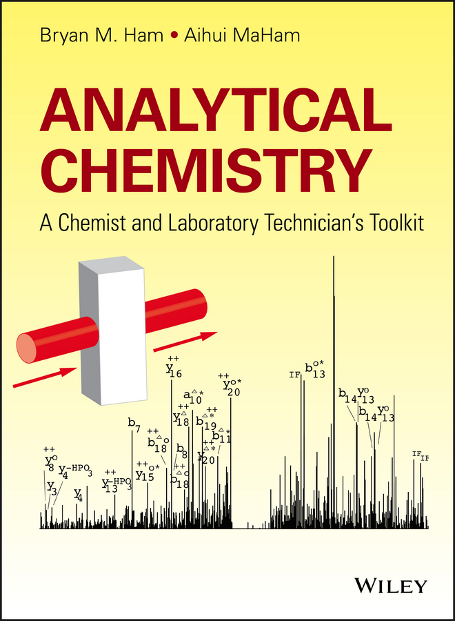 Aihui MaHam Analytical Chemistry. A Chemist and Laboratory Technician's Toolkit все цены