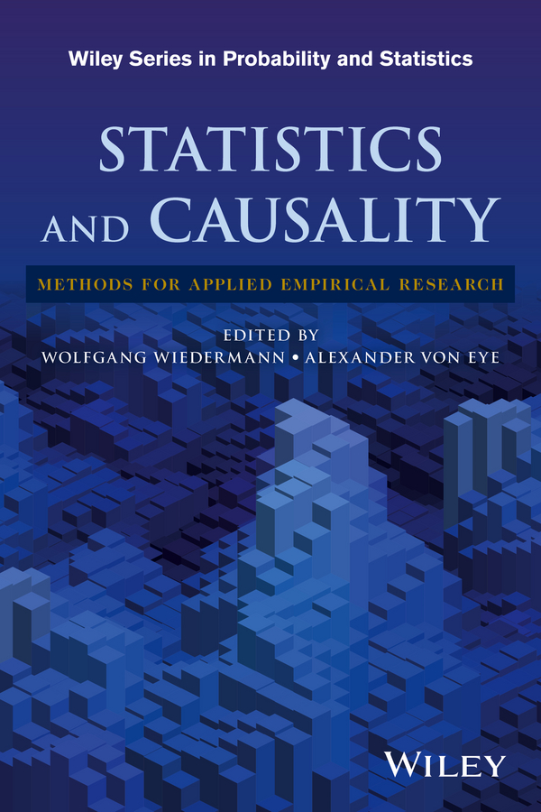 лучшая цена Wolfgang Wiedermann Statistics and Causality. Methods for Applied Empirical Research