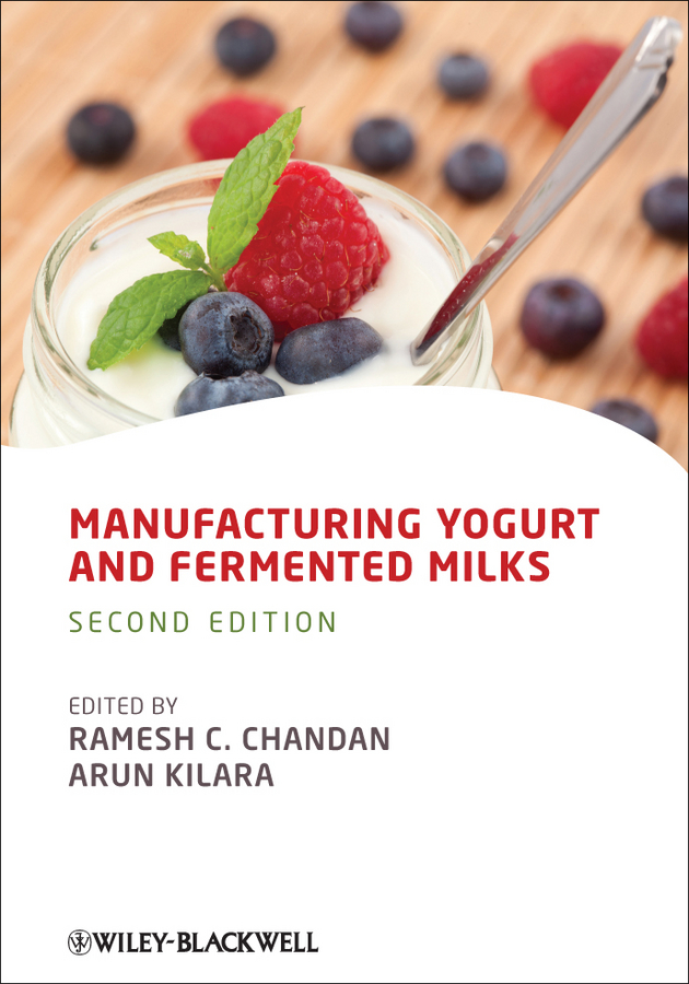 Arun Kilara Manufacturing Yogurt and Fermented Milks