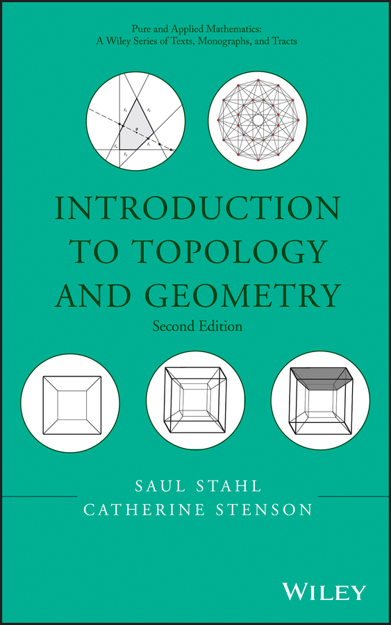 Saul Stahl Introduction to Topology and Geometry