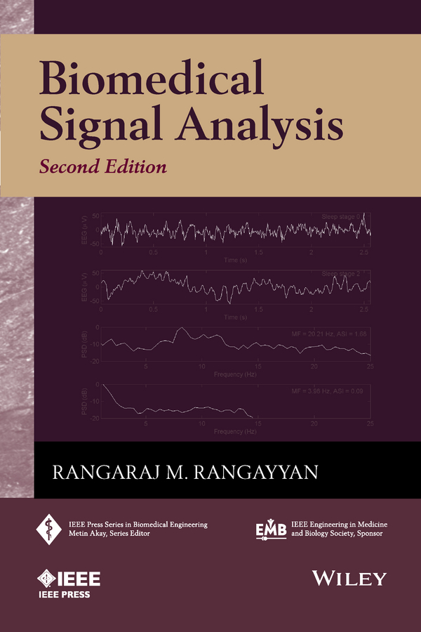 Rangaraj Rangayyan M. Biomedical Signal Analysis mark haidekker advanced biomedical image analysis