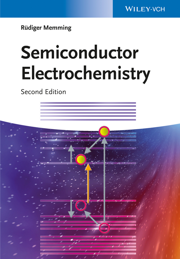 Rüdiger Memming Semiconductor Electrochemistry sergio pizzini physical chemistry of semiconductor materials and processes