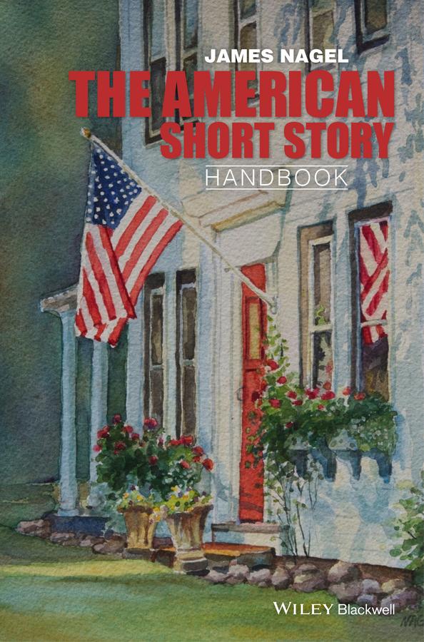 James Nagel The American Short Story Handbook