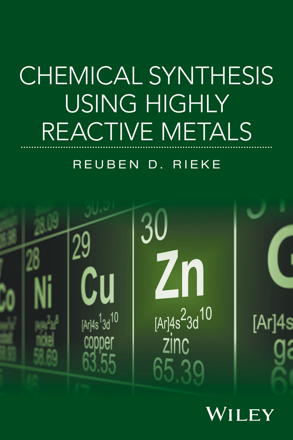 Reuben Rieke D. Chemical Synthesis Using Highly Reactive Metals все цены