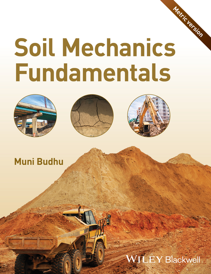 Muni Budhu Soil Mechanics Fundamentals (Metric Version) a monograph about the drops in economic soil