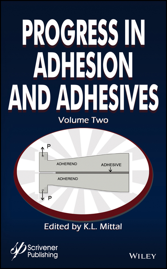 K. Mittal L. Progress in Adhesion and Adhesives стоимость