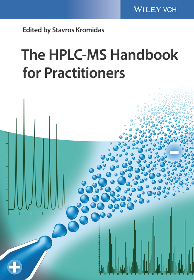 Stavros Kromidas The HPLC-MS Handbook for Practitioners все цены