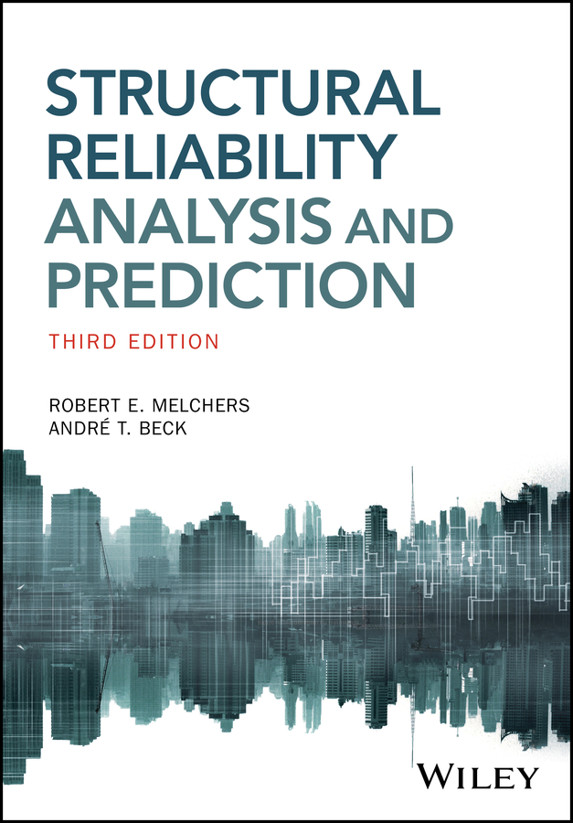 Robert Melchers E. Structural Reliability Analysis and Prediction salah khalfallah structural analysis 1 statically determinate structures