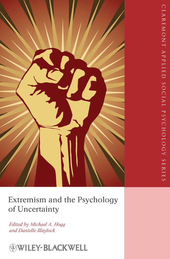 Michael Hogg A. Extremism and the Psychology of Uncertainty international perspectives on teacher stress