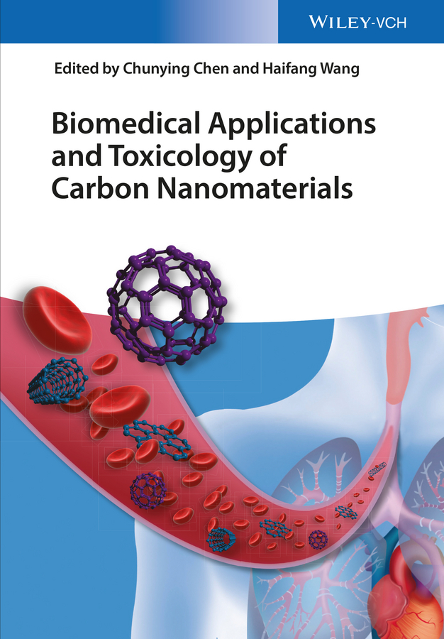 Chunying Chen Biomedical Applications and Toxicology of Carbon Nanomaterials цена