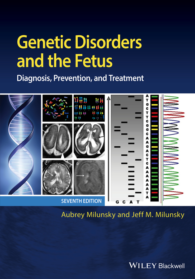Aubrey Milunsky Genetic Disorders and the Fetus. Diagnosis, Prevention, and Treatment 12pcs hgw15ca 100