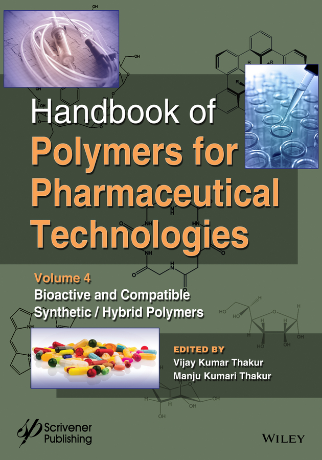 лучшая цена Vijay Thakur Kumar Handbook of Polymers for Pharmaceutical Technologies, Bioactive and Compatible Synthetic/Hybrid Polymers