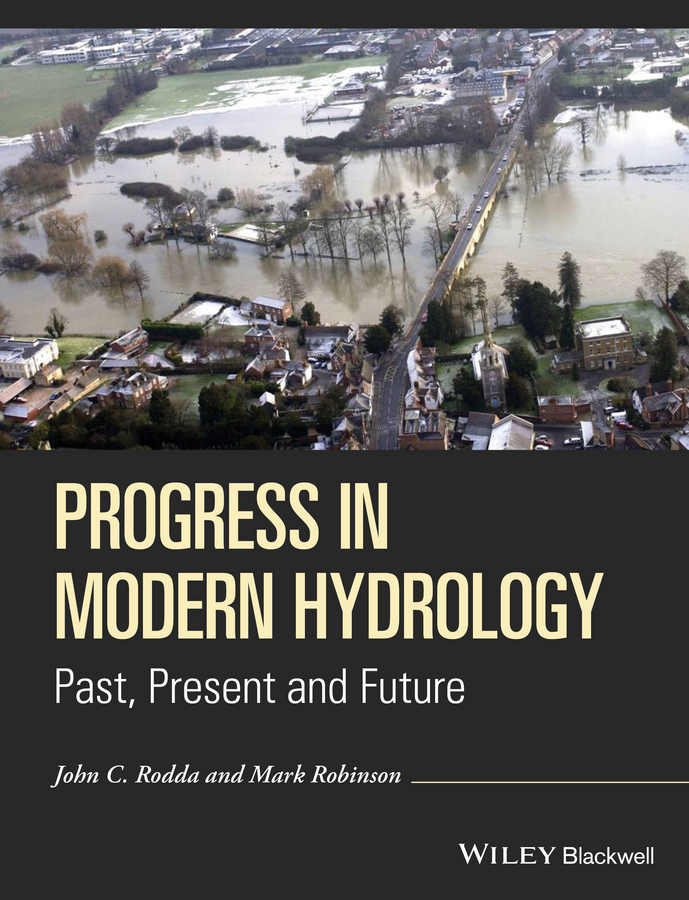 цена на Mark Robinson Progress in Modern Hydrology. Past, Present and Future