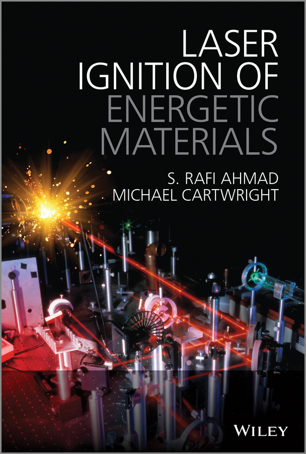 Michael Cartwright Laser Ignition of Energetic Materials arissian ladan lasers the power and precision of light