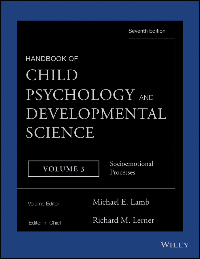 Michael E. Lamb Handbook of Child Psychology and Developmental Science, Socioemotional Processes preschoolers social development