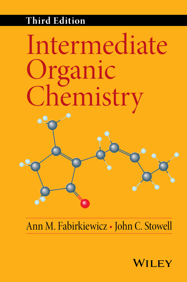 Ann Fabirkiewicz M. Intermediate Organic Chemistry nicolas bogliotti multi step organic synthesis a guide through experiments