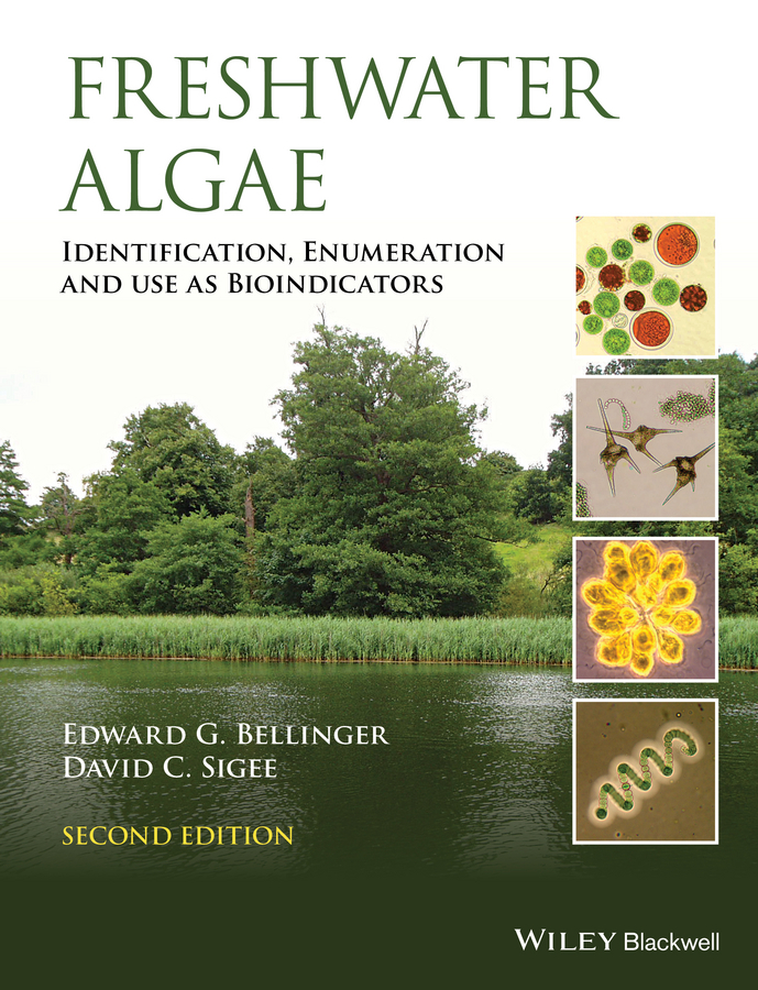 David Sigee C. Freshwater Algae. Identification, Enumeration and Use as Bioindicators