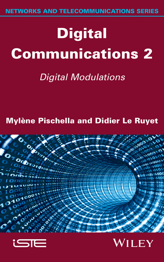 Mylène Pischella Digital Communications 2. Digital Modulations недорго, оригинальная цена