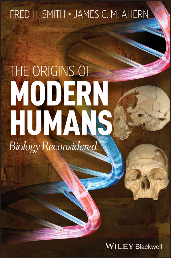 Fred Smith H. The Origins of Modern Humans. Biology Reconsidered толстовка wearcraft premium унисекс printio бесстрашный воин