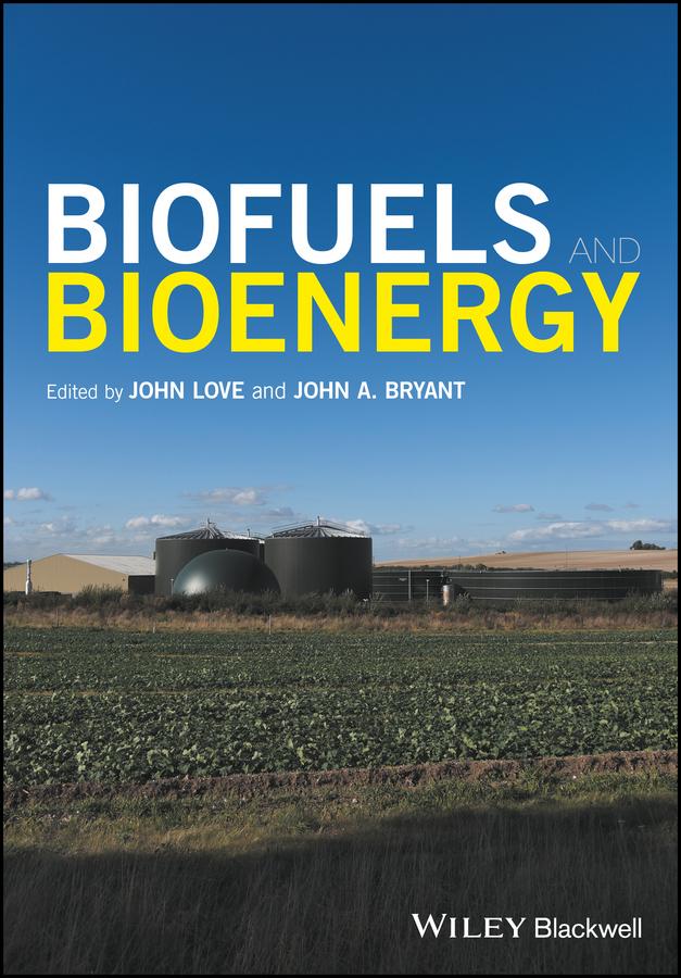 John Love Biofuels and Bioenergy