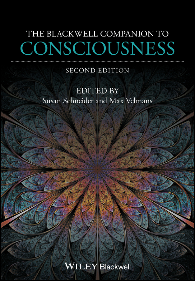 Max Velmans The Blackwell Companion to Consciousness цена