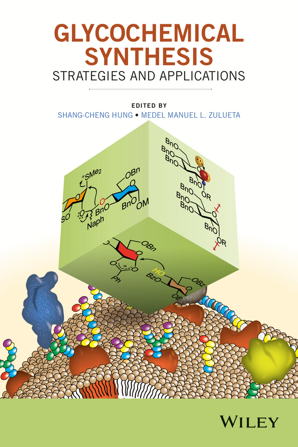 Shang-Cheng Hung Glycochemical Synthesis. Strategies and Applications