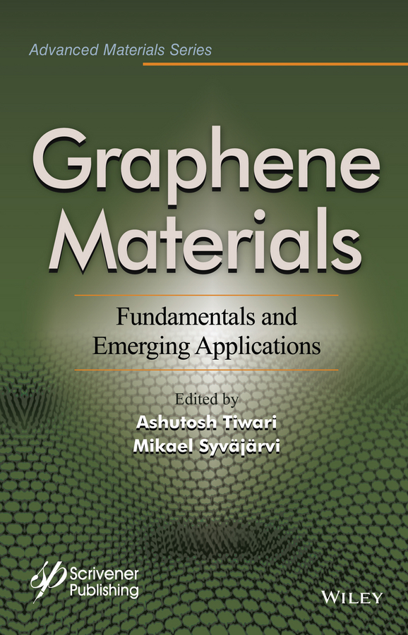 где купить Ashutosh Tiwari Graphene Materials. Fundamentals and Emerging Applications недорого с доставкой