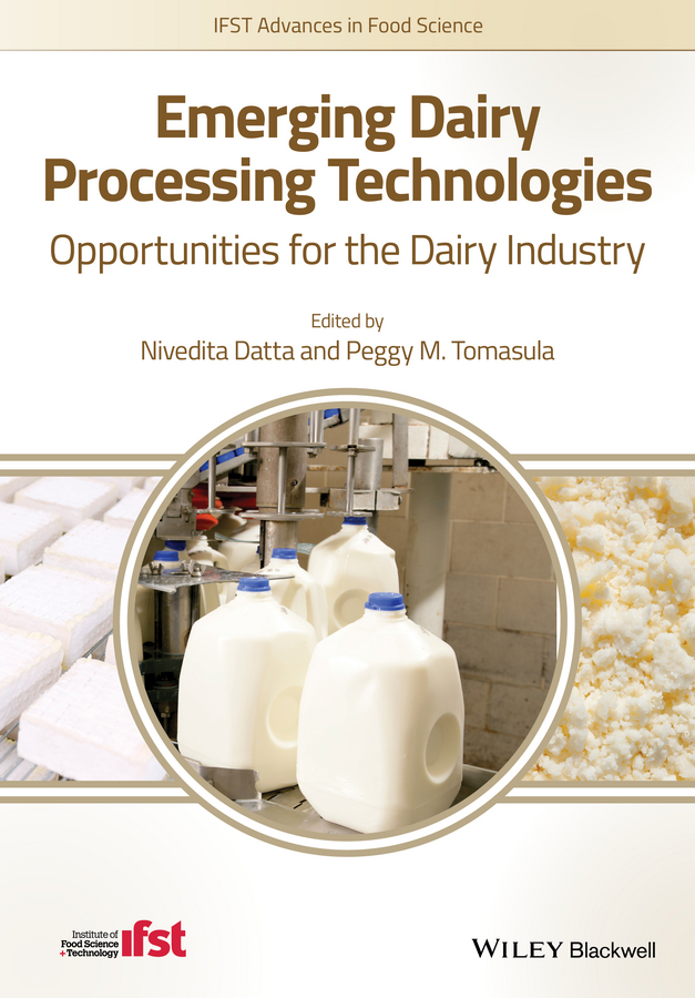 Nivedita Datta Emerging Dairy Processing Technologies. Opportunities for the Dairy Industry купить недорого в Москве