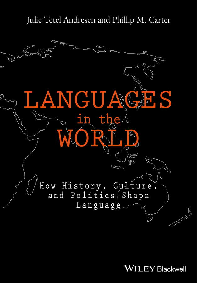 Phillip Carter M. Languages In The World. How History, Culture, and Politics Shape Language цена и фото