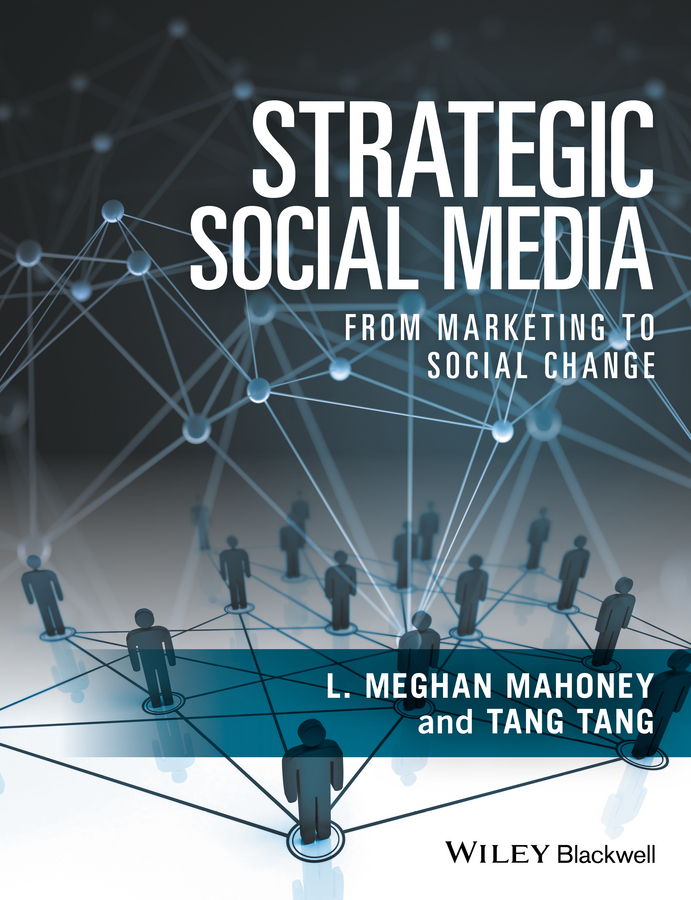 Tang Tang Strategic Social Media. From Marketing to Social Change implementation of strategic plans