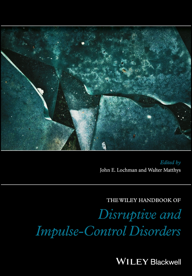 Walter Matthys The Wiley Handbook of Disruptive and Impulse-Control Disorders handbook of the exhibition of napier relics and of books instruments and devices for facilitating calculation