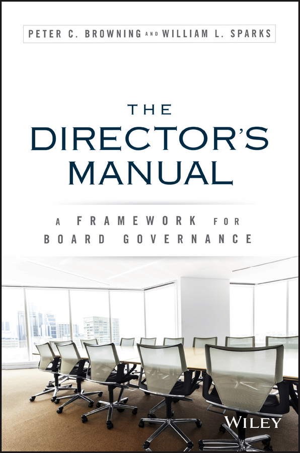 Peter Browning C. The Director's Manual. A Framework for Board Governance bn44 00338f c p2632hd ady board