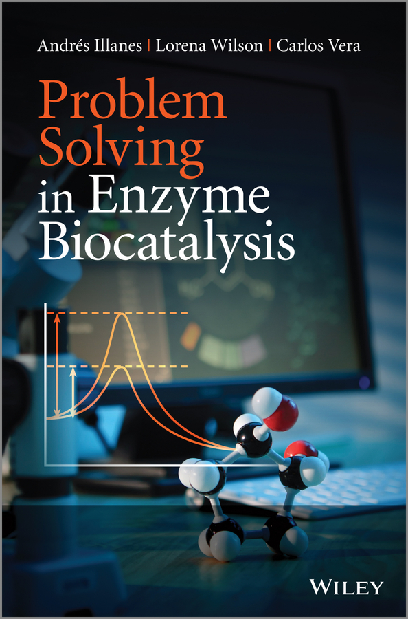 цена на Lorena Wilson Problem Solving in Enzyme Biocatalysis