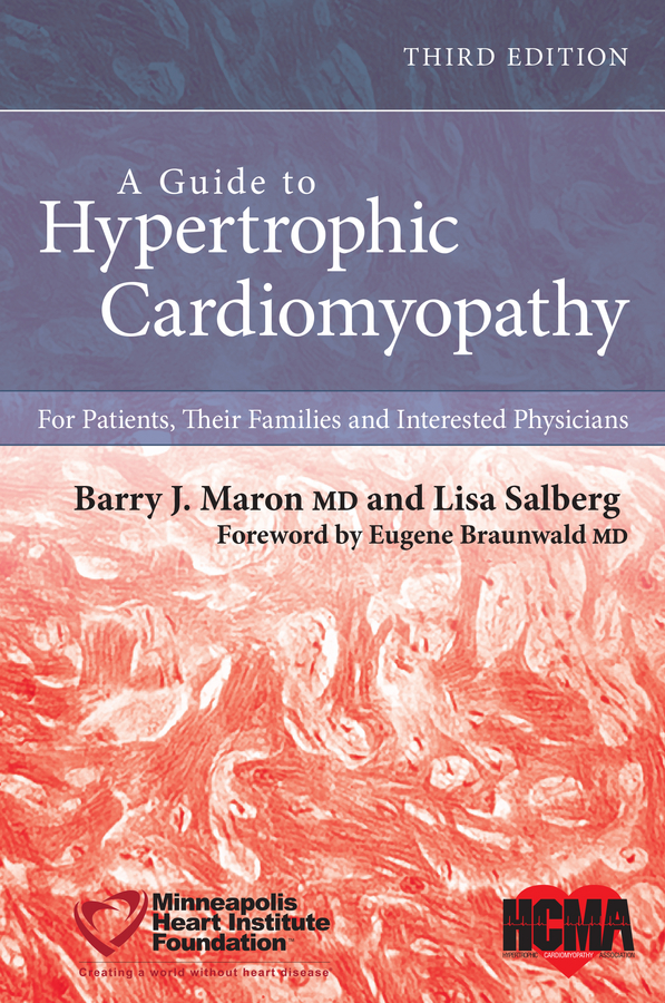 Eugene Braunwald A Guide to Hypertrophic Cardiomyopathy. For Patients, Their Families and Interested Physicians