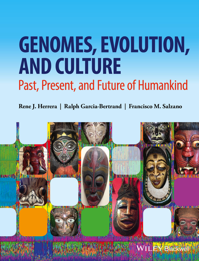 Ralph Garcia-Bertrand Genomes, Evolution, and Culture. Past, Present, and Future of Humankind все цены