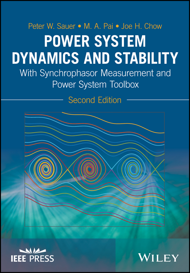 Peter Sauer W. Power System Dynamics and Stability. With Synchrophasor Measurement and Power System Toolbox все цены