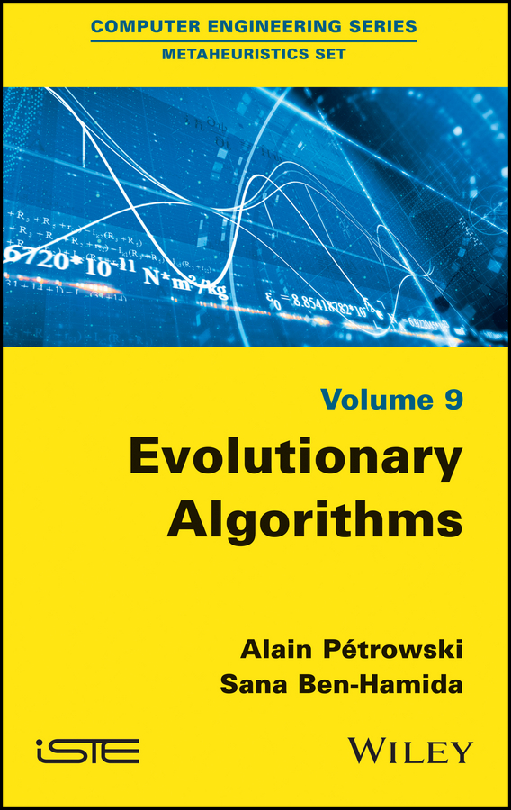 Alain Petrowski Evolutionary Algorithms vangelis paschos th paradigms of combinatorial optimization problems and new approaches