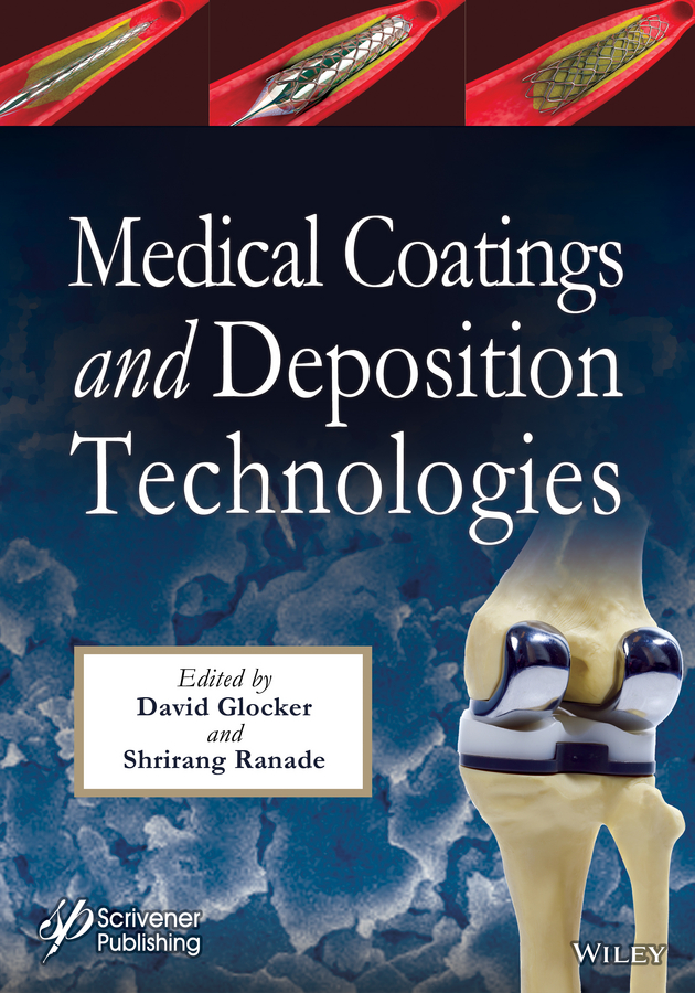David Glocker Medical Coatings and Deposition Technologies