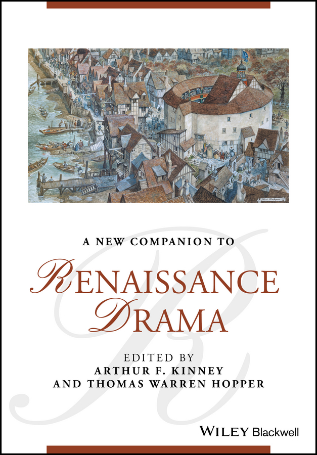 Thomas Hopper Warren A New Companion to Renaissance Drama the portable renaissance reader