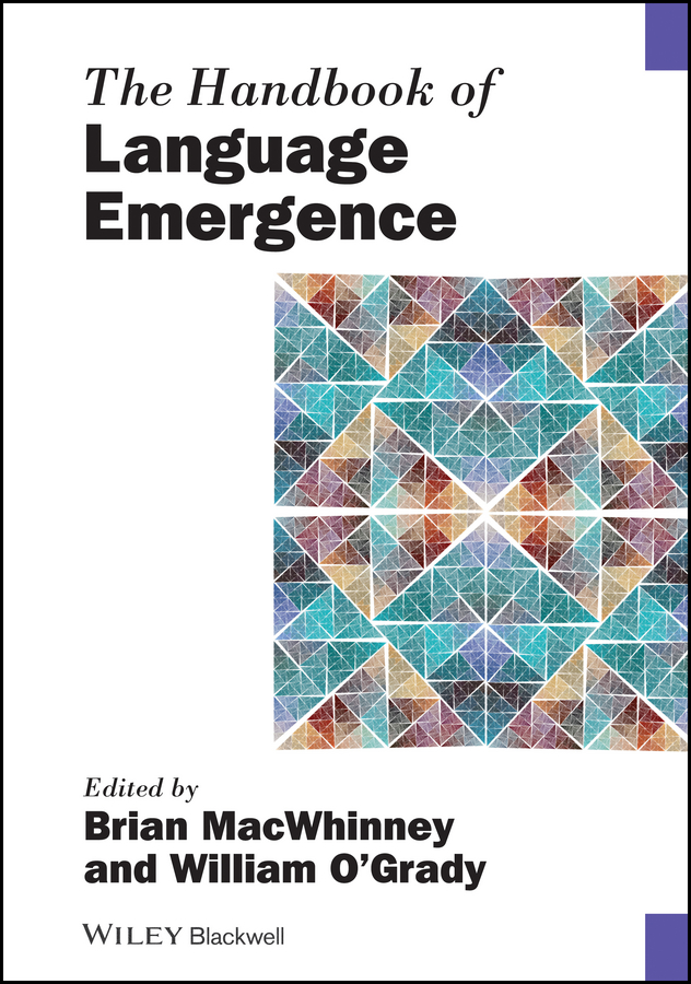 William O'Grady The Handbook of Language Emergence william o grady the handbook of language emergence