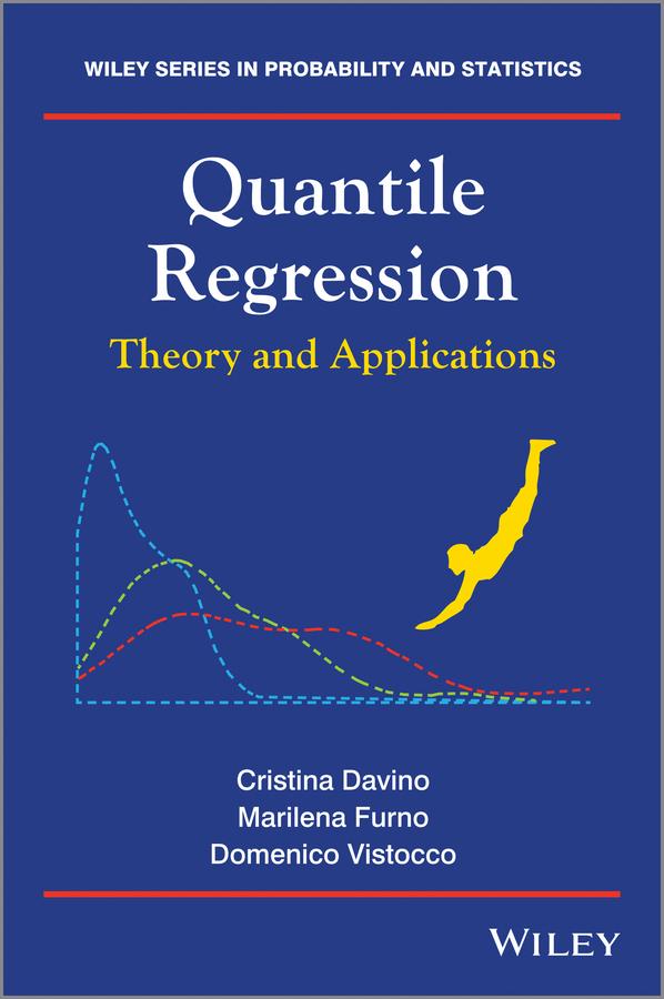 Cristina Davino Quantile Regression. Theory and Applications iain pardoe applied regression modeling