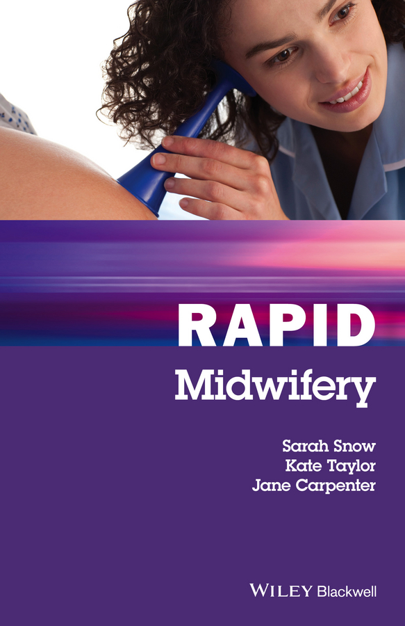 Kate Taylor Rapid Midwifery sheena byrom essential midwifery practice expertise leadership and collaborative working
