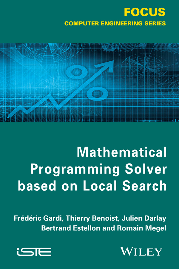 Thierry Benoist Mathematical Programming Solver Based on Local Search