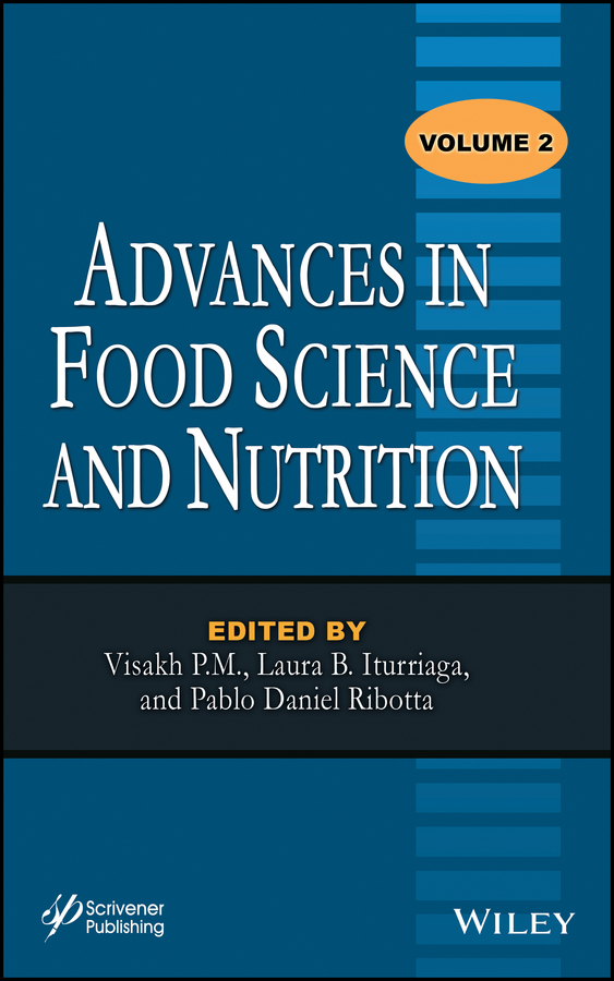 Visakh M. P. Advances in Food Science and Nutrition, Volume 2 stephanie clark food processing principles and applications