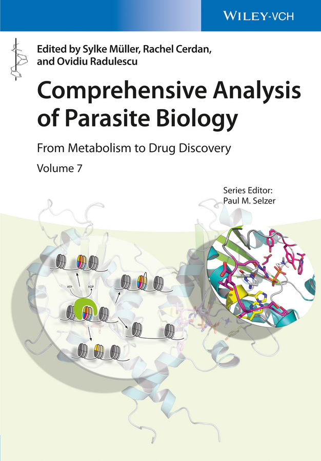 Rachel Cerdan Comprehensive Analysis of Parasite Biology. From Metabolism to Drug Discovery gomtsyan arthur vanilloid receptor trpv1 in drug discovery targeting pain and other pathological disorders